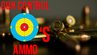Gun Control Targets Ammo in One State