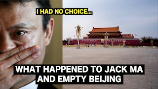 what happened to JACK MA & Empty Beijing