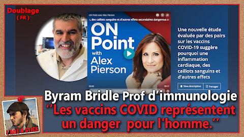2021/057 Le Dr Byram Bridle Prof d'immunologie, présente les dangers de la protéine de pointe Spike.