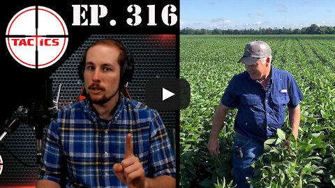 Ep. 316- God Bless the Farmer