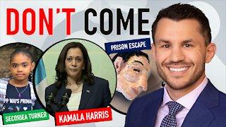 Kamala Harris Guatemala Trip, Secoriea Turner Family Sues Atlanta, Inmates Escape Federal Prison