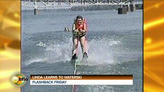Flashback Friday - Linda learns to water ski