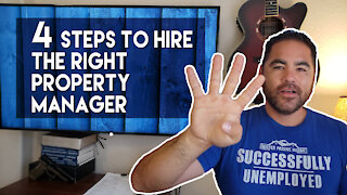 4 Steps to Hiring The Right Property Manager