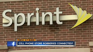 String of cell phone store robberies may be connected
