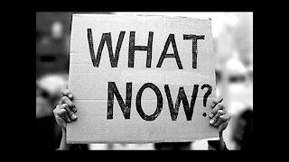 What Do We Do Now? (November 2020)