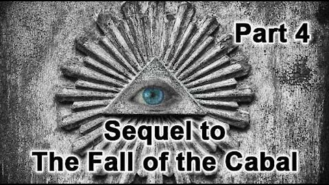 THE FALL OF THE CABAL   THE SEQUEL PART 4 (MIRROR)