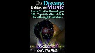 The Dreams Behind the Music with Craig Sim Webb