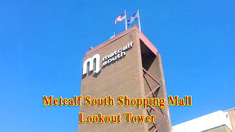 Metcalf South Shopping Mall Lookout Tower