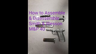 How to clean a Smith & Wesson M&P 40.