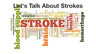 Let's Talk about Strokes