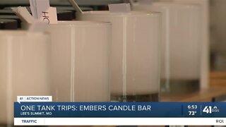 One Tank Trips: Embers Candle Bar