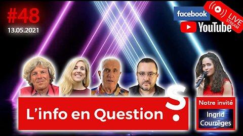 L'info en QuestionS #48 avec Ingrid Courrèges 🎶 13.05.21