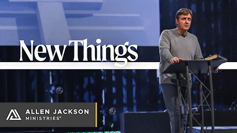 New Things [Recognize How God is Moving in the Earth]