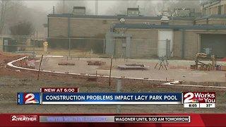 Construction problems impact lacy park pool
