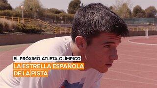 El próximo atleta olímpico de España