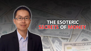 What Is Money? The Secret and Esoteric Meaning of Money