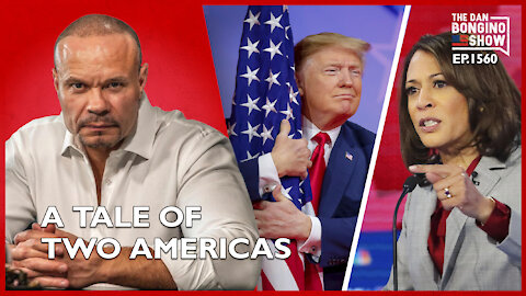 Ep. 1560 A Tale Of Two Americas - The Dan Bongino Show