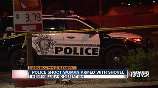 Woman armed with shovel shot by Las Vegas police