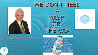 Do Masks Work? And Is The Vaccine Safe?
