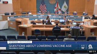 Palm Beach County leaders discuss lowering COVID-19 vaccination age to 40 and older