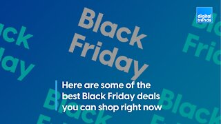 The Best Black Friday Deals Available Right Now