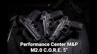 """Performance Center M&P M2.0 CORE Pro Series 5"""" - All New Versions From Smith & Wesson"""