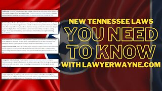 New Tennessee Laws You Need to Know with LawyerWayne.com