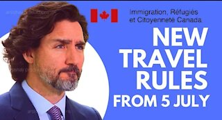 GOOD NEWS: NEW CANADA TRAVEL RULES FROM 6 JULY 2021