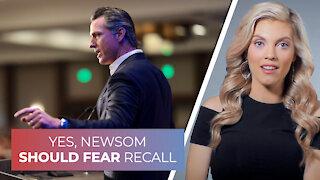 Yes, Newsom should fear recall