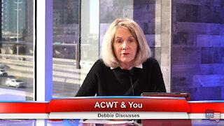 ACWT & You | Debbie Discusses 2.4.21
