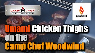 Umami Barbecue Chicken Thighs on the Camp Chef Woodwind WIFI