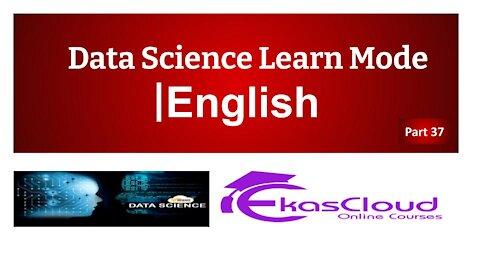 #Data Science Learn Mode   Ekascloud   English