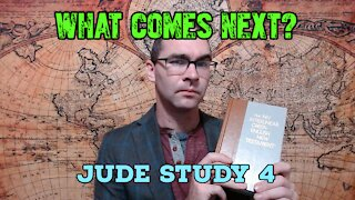 What Comes Next? Jude Study 4