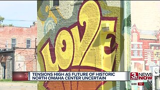 Tensions high as future of historic North Omaha center uncertain