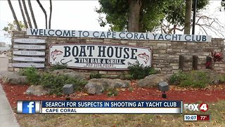 Search for suspects in shooting at Cape Coral Yacht Club