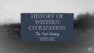 History of Western Civilization - 1st Century