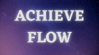 Achieve Flow