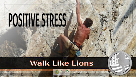 """""""Positive Stress"""" Walk Like Lions Christian Daily Devotion with Chappy May 10, 2021"""