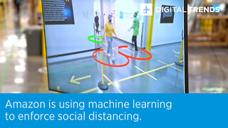 Amazon is using machine learning to enforce social distancing.
