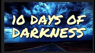 Full 10 Days of Darkness with Current Events