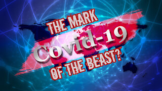 Covid Vaccine: The Mark Of The Beast???