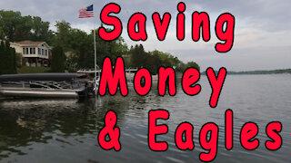 Saving Money and Eagles