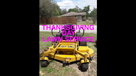 THANKSGIVING DAY LAWN SERVICE