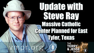 08 Mar 21, The Terry and Jesse Show: Massive Catholic Center Planned for East Tyler, Texas