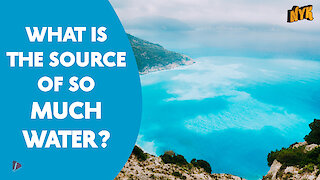 Where Did Water On Earth Come From *