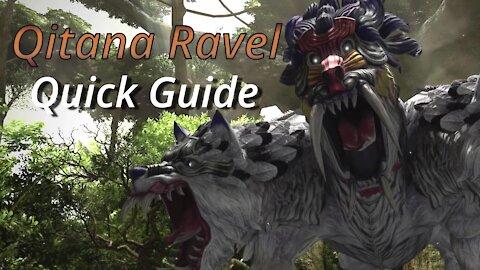 Qitana Ravel - Quick Guide (2021)