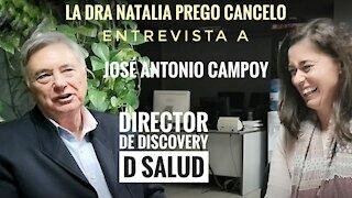 Entrevista de la Dra Natalia Prego Cancelo a José Antonio Campoy