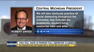 Central Michigan will have in-person fall semester classes
