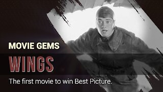 MOVIE GEMS #1 - Wings (1927) - The first movie to win Best Picture