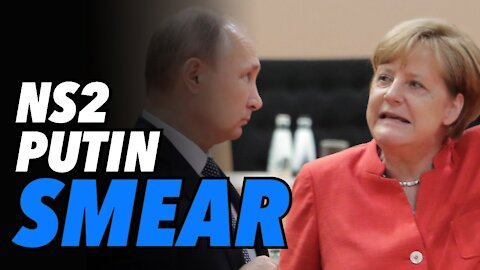Nord Stream 2 continues as PUTIN smear campaign begins